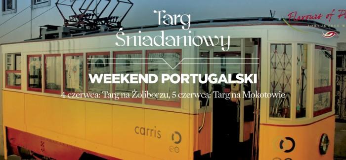 Weekend Portugalski na Targu Śniadaniowym