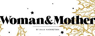 Maja Naskrętska – Kobieta i Matka